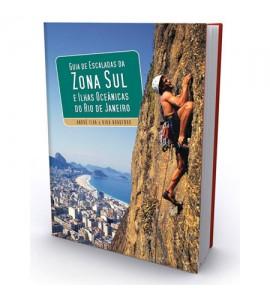 Guia de Escaladas da Zona Sul e Ilhas Costeiras do Rio de Janeiro